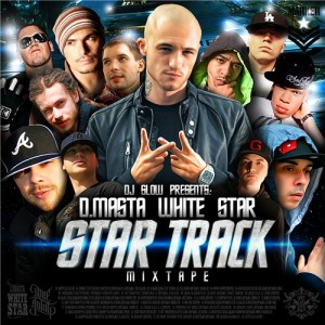 Постер альбома D.Masta - Star Track (Mixtape) (feat. DJ Slow) (2009)